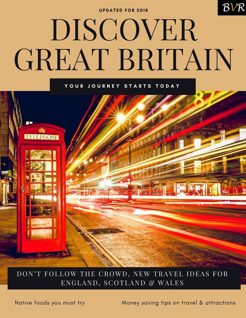 Discover Great Britain Travel Guide 2018