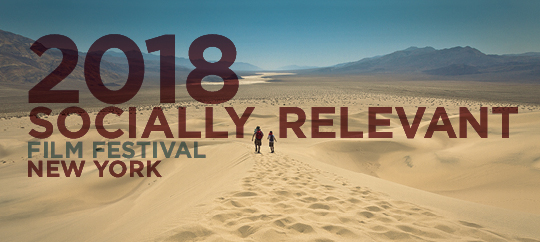 SRFF 2018 - Socially Relevant Film Festival NY